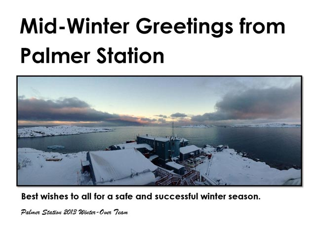 Palmer Station midwinter greetings.